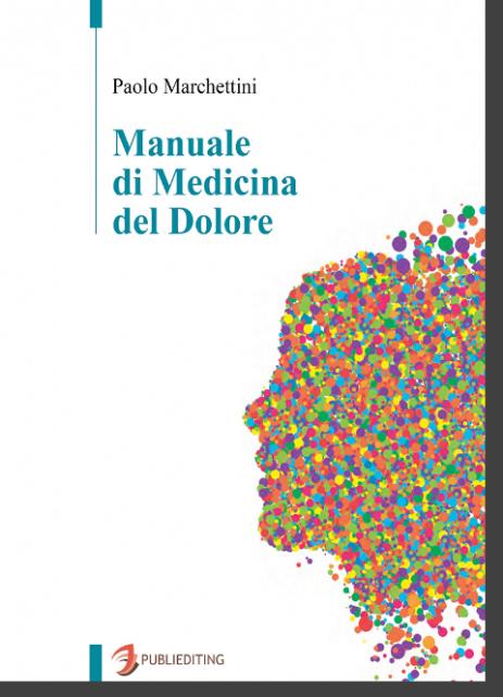 Manuale per medici, algologi, studenti universitari, fisioterapisti